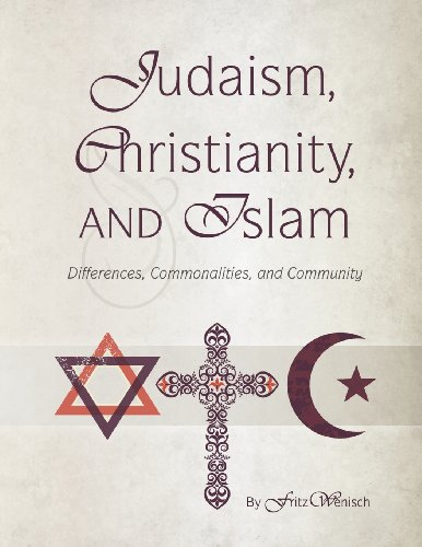 Judaism, Christianity, and Islam: Differences, Commonalities, and Community: Wenisch, Fritz