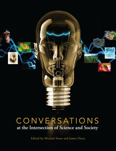 9781609270995: Conversations at the Intersection of Science and Society