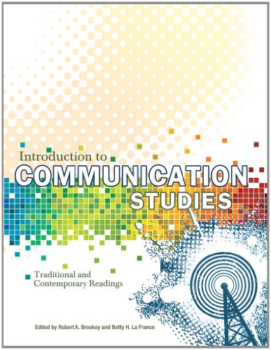 9781609271435: Introduction to Communication Studies: Traditional and Contemporary Readings