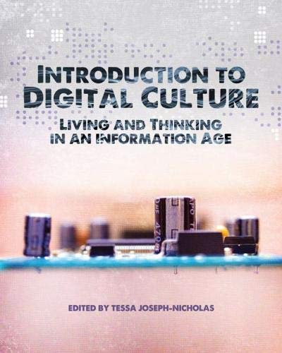 9781609271503: Introduction to Digital Culture: Living and Thinking in an Information Age