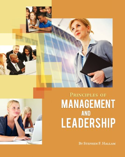 Principles of Management and Leadership: Hallam, Stephen F.