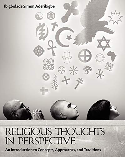 9781609272036: Religious Thoughts in Perspective: An Introduction to Concepts, Approaches, and Traditions