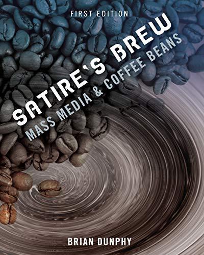 9781609272609: Satire's Brew: Mass Media & Coffee Beans