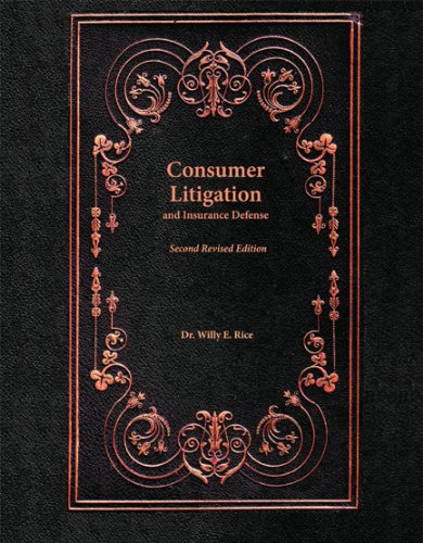 9781609272746: Consumer Litigation and Insurance Defense