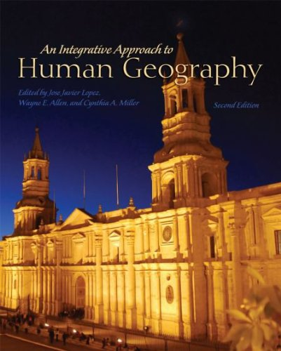 9781609272807: An Integrative Approach to Human Geography