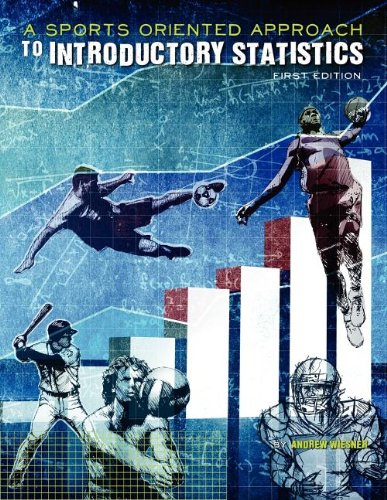 9781609272890: A Sports-Oriented Approach to Introductory Statistics