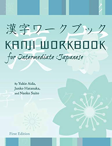 9781609273194: Kanji Workbook for Intermediate Japanese (First Edition)