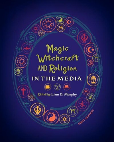 9781609274283: Magic, Witchcraft, and Religion in the Media