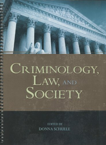 9781609274320: Criminology, Law, and Society