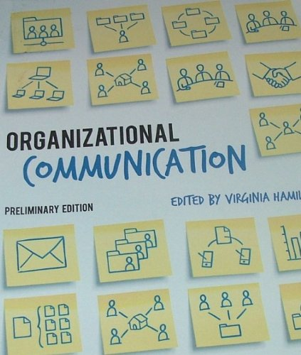 9781609274641: ORGANIZATIONAL COMMUNICATION (Preliminary Edition)