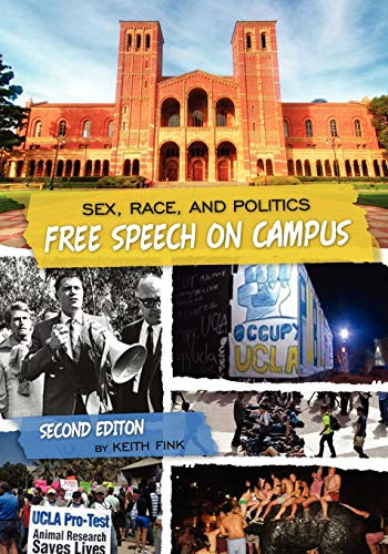 9781609276201: Sex, Race, and Politics: Free Speech on Campus (Second Edition)