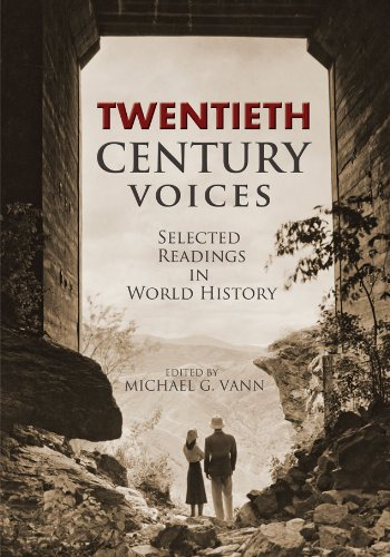 9781609277765: TWENTIETH CENTURY VOICES: Selected Readings in World History