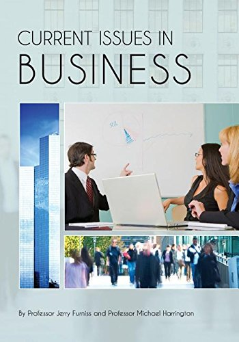 Current Issues in Business: Furniss, Jerry; Harrington, Michael