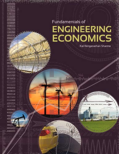 Fundamentals of Engineering Economics: Kal Renganathan Sharma
