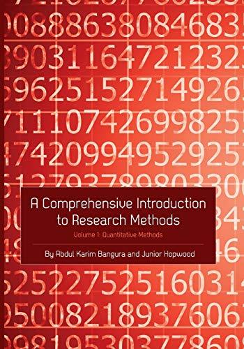 A Comprehensive Introduction to Research Methods (Volume 1): Quantitative Methods: Bangura, Abdul ...