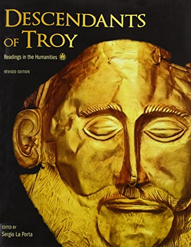 Descendants of Troy: Readings in the Humanities [Preliminary Edition]: La Porta, Sergio [Editor]