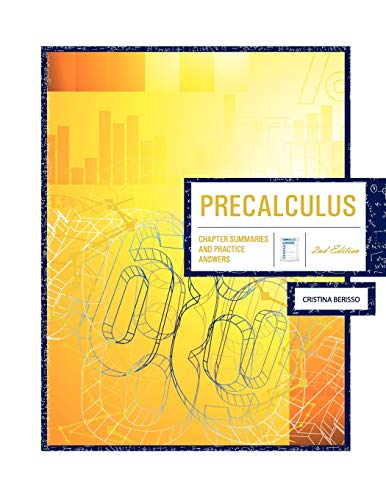 9781609278984: Precalculus 2nd Edition: Chapter Summaries & Practice Answers