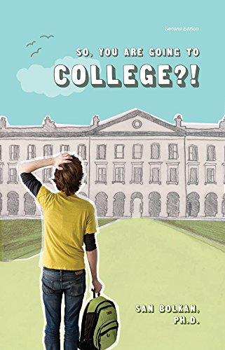 9781609279288: So, You Are Going to College?! 2nd Edition