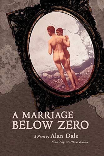 A Marriage Below Zero: Alan Dale