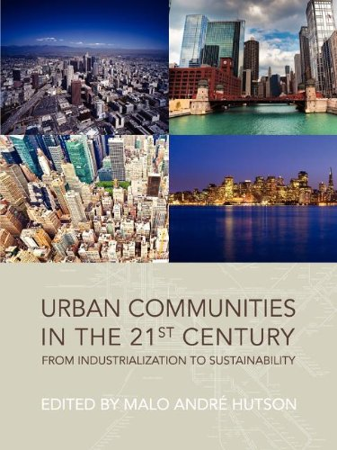 9781609279837: Urban Communities in the 21st Century: From Industrialization to Sustainability