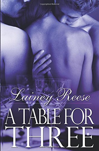 9781609280079: A Table for Three (New York)