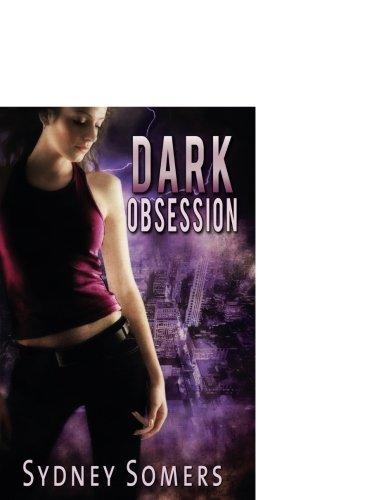 9781609280130: Dark Obsession (Shadow Destroyers)