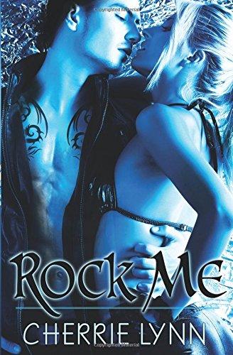 9781609280802: Rock Me