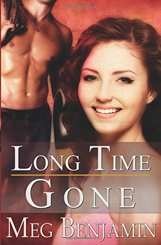 Long Time Gone (Konigsburg, Texas): Meg Benjamin