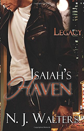9781609281755: Isaiah's Haven (Legacy)
