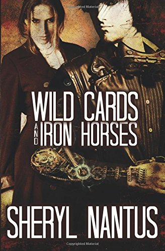 9781609281816: Wild Cards and Iron Horses