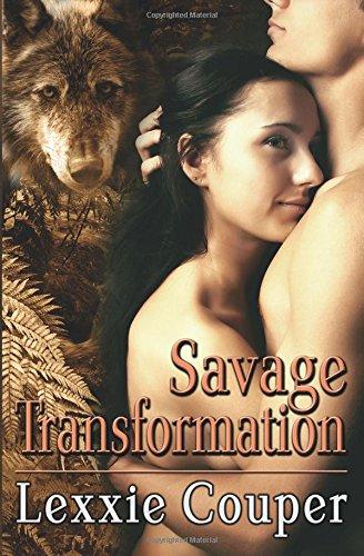 Savage Transformation (Savage Australia, Book 2): Lexxie Couper