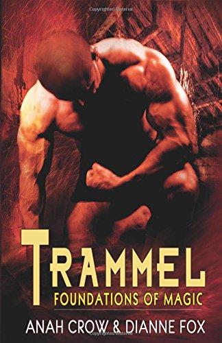 9781609284695: Trammel (Foundations of Magic)