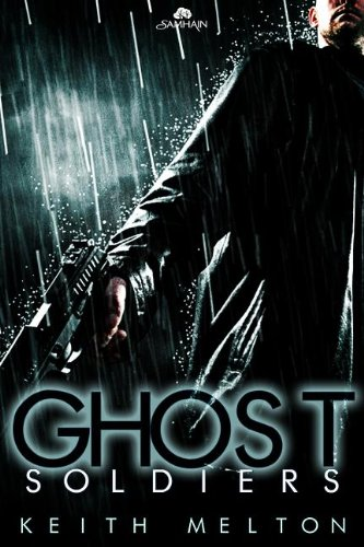 Ghost Soldiers (The Nightfall Syndicate): Melton, Keith