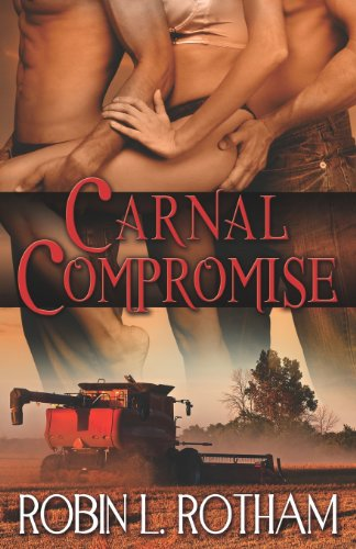 9781609286187: Carnal Compromise