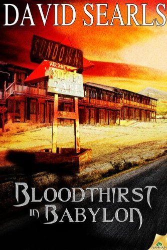 Bloodthirst in Babylon: David Searls