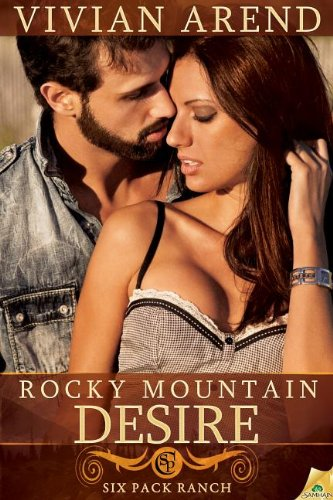9781609289003: Rocky Mountain Desire (Six Pack Ranch)