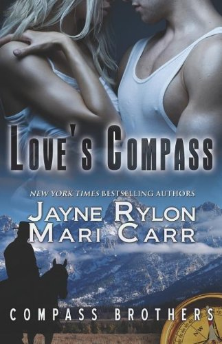 9781609289713: Love's Compass (Compass Brothers)