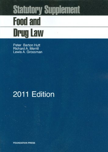 9781609300043: Food and Drug Law, 2011 Statutory Supplement (Selected Statutes)