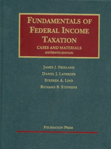 9781609300081: Fundamentals of Federal Income Taxation, 16th (University Casebooks) (University Casebook Series)