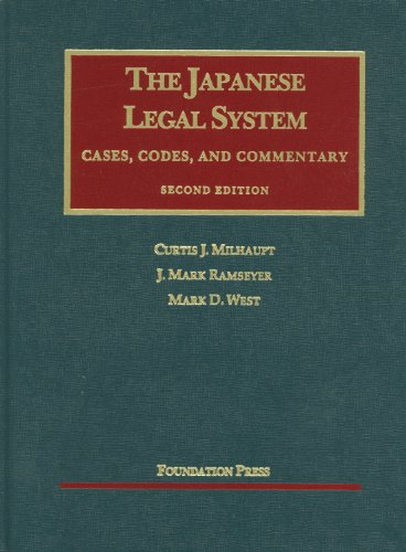 Milhaupt, Ramseyer, and West's The Japanese Legal System, 2d (University Casebook Series) (English and English Edition) (1609300297) by Milhaupt, Curtis; Ramseyer, J.; Mark D West