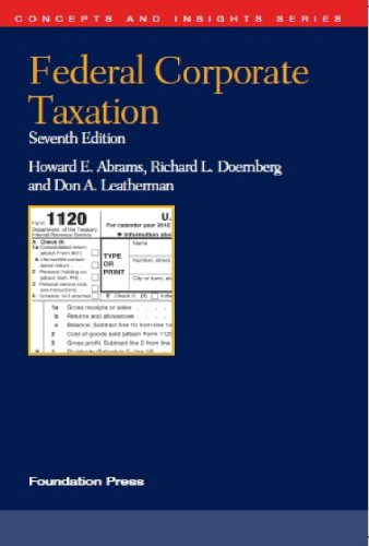 9781609300524: Federal Corporate Taxation (Concepts and Insights)