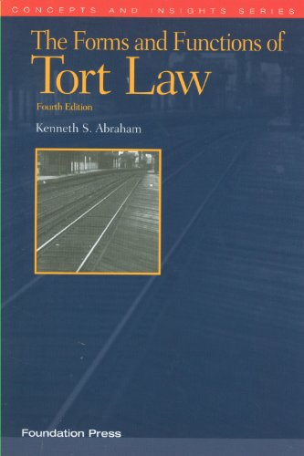 9781609300531: The Forms and Functions of Tort Law (Concepts and Insights)