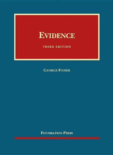 Evidence (University Casebook Series): Fisher, George