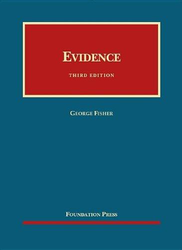 9781609300609: Evidence (University Casebook Series)