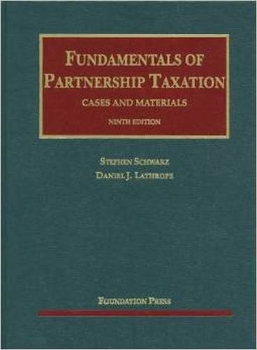 9781609300692: Fundamentals of Partnership Taxation, 9th (University Casebooks) (University Casebook Series)