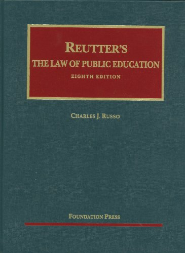 9781609300708: The Law of Public Education, 8th (University Casebooks) (University Casebook Series)