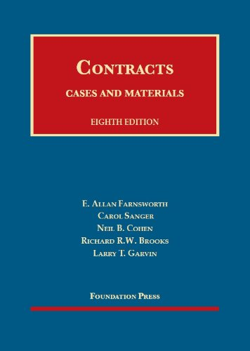 Cases and Materials on Contracts (University Casebook: Farnsworth, E.; Sanger,