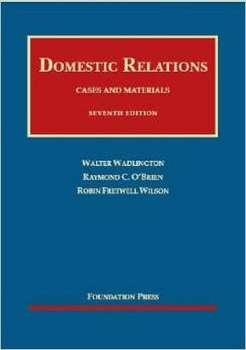 9781609301071: Cases and Materials on Domestic Relations (University Casebook Series)