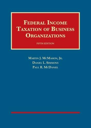 9781609301149: Federal Income Taxation of Business Organizations (University Casebook Series)
