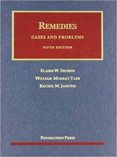 9781609301194: Remedies, Cases and Problems, 5th (University Casebooks) (University Casebook Series)